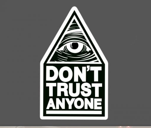 Don't Trust Anyone Sticker Decal bulk pack from wholesale sticker supplier